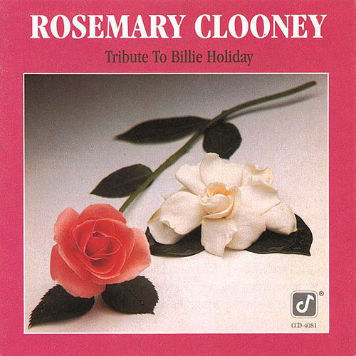 Tribute To Billie Holiday by Rosemary Clooney