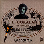 Lili' Uokalani Symphony - Lalo Schifrin (Composer/Conductor) by Vienna Symphony Orchestra