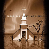 13 Ft. and Rising by Throw Rag
