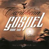 Caribbean Gospel Book 2 by Various Artists