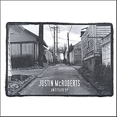 Untitled EP by Justin McRoberts