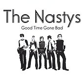 Good Time Gone Bad de The Nastys
