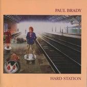 Hard Station by Paul Brady