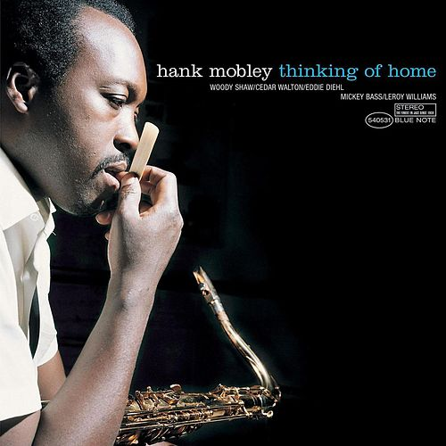 Thinking Of Home by Hank Mobley