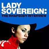 Lady Sovereign:The Rhapsody Interview (Dec. 2005) by Lady Sovereign