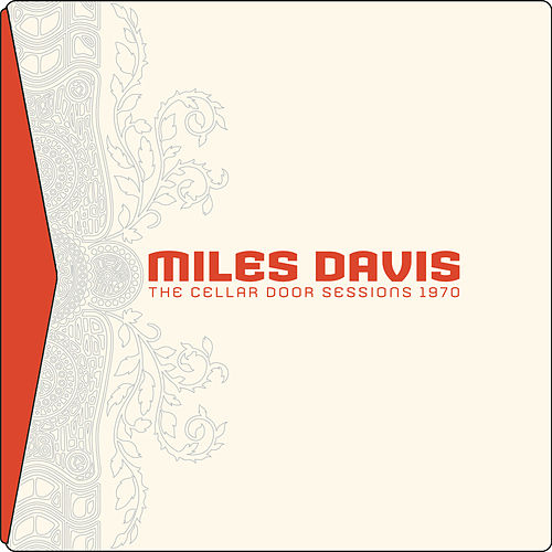 The Cellar Door Sessions 1970 by Miles Davis