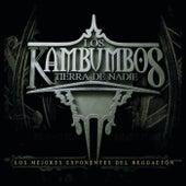 Los Kambumbos Tierra de Nadie by Tito El Bambino
