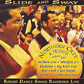 Northern Cree and Friends, Vol. 4: Slide and Sway by Various Artists