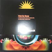 Music's Got Me by Fish Go Deep