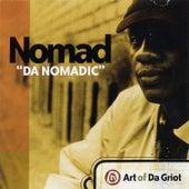 Art Of Da Griot by Nomad