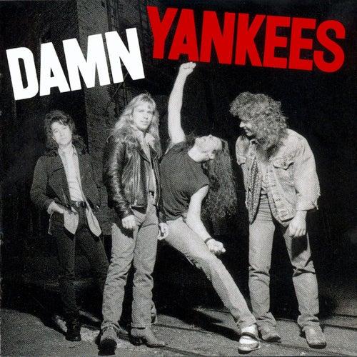 Damn Yankees by Damn Yankees