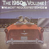 The 1950s, Volume 1: 16 Most Requested Songs de Various Artists