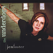 The Underdogs by Jen Foster