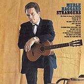 Strangers/swinging Doors And The Bottle Let Me Down by Merle Haggard