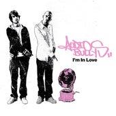 I'm In Love de Audio Bullys