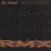 Rmx01 by The Strand
