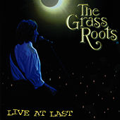 Live At Last by Grass Roots