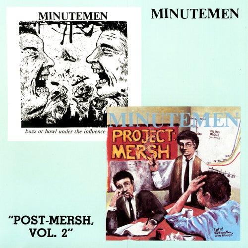 Post-Mersh, Vol. 2 by Minutemen