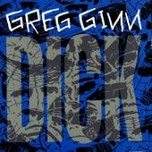 Dick by Greg Ginn