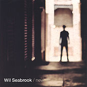 New EP by Wil Seabrook