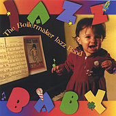 Jazz Baby by The Boilermaker Jazz Band