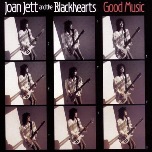 Good Music by Joan Jett & The Blackhearts