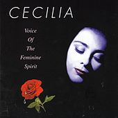 Voice Of The Feminine Spirit by Cecilia