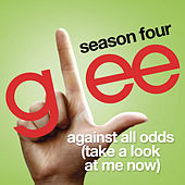 Against All Odds (Take A Look At Me Now) (Glee Cast Version) de Glee Cast