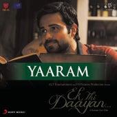 Yaaram by Vishal Bhardwaj