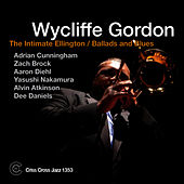 The Intimate Ellington: Ballads and Blues by Wycliffe Gordon
