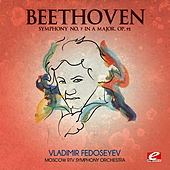 Beethoven: Symphony No. 7 in A Major, Op. 92 (Digitally Remastered) by Moscow RTV Symphony Orchestra