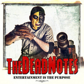 Entertainment is the purpose by The Deadnotes