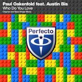 Who Do You Love de Paul Oakenfold