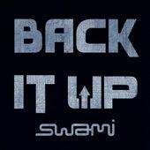 Back It Up de Swami