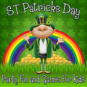 St. Patrick's Day Party - Fun and Games for Kids by Various Artists