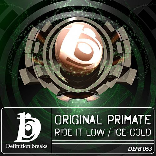 Ride It Low / Ice Cold - Single by Original Primate