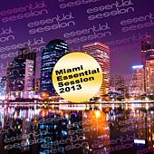 Miami Essential Session 2013 de Various Artists