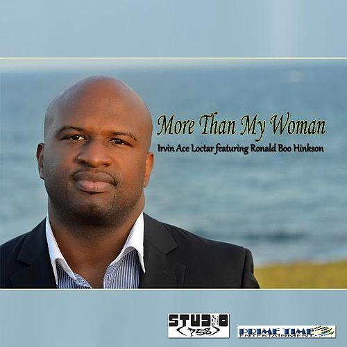 More Than My Woman (feat. Ronald 'Boo' Hinkson) by Ace