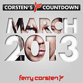 Ferry Corsten presents Corsten's Countdown March 2013 by Various Artists