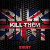 Kill Them by Run Riot