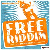 FREE RIDDIM (By DJ Kaprisson) by Various Artists