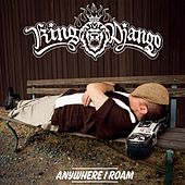 Anywhere I Roam by King Django