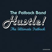 Hustle! the Ultimate Fatback de Fatback Band