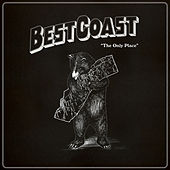 The Only Place de Best Coast