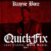 QuickFix: Less Drama. More Music. by Krayzie Bone