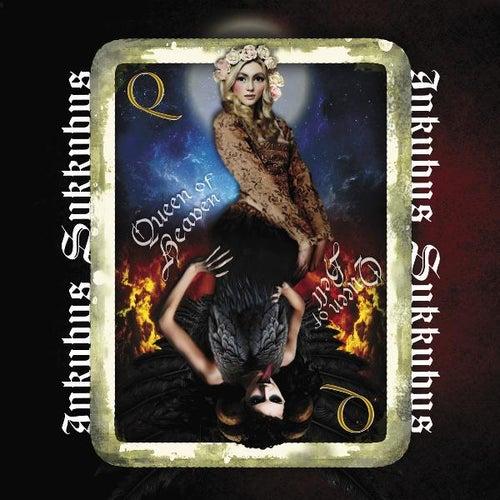 Queen of Heaven, Queen of Hell by Inkubus Sukkubus
