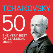 Tchaikovsky 50, The Very Best Of Classical Music de Various Artists