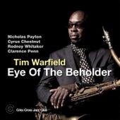 Eye of the Beholder by Tim Warfield