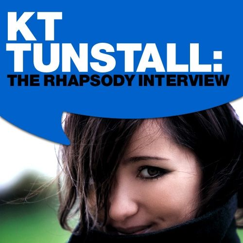 KT Tunstall: The Rhapsody Interview by KT Tunstall