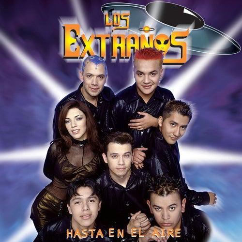 Hasta En El Aire by Los Extranos